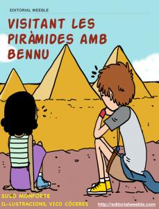 Visitant les piramides amb Bennu
